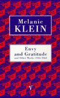 Envy And Gratitude And Other Works 1946-1963