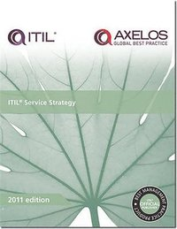 ITIL Service Strategy, 2011 Edition
