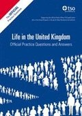 Life in the United Kingdom: Official Practice Questions and Answers, 2013 Edition