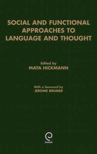 Social and Functional Approaches to Language and Thought