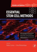 Essential Stem Cell Methods