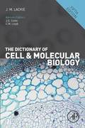 The Dictionary of Cell and Molecular Biology