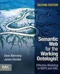 Semantic Web for the Working Ontologist: Effective Modeling in RDFS and OWL 2nd Edition