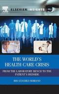 The World's Health Care Crisis