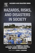 Hazards, Risks, and Disasters in Society