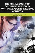 Management of Scientific Integrity within Academic Medical Centers
