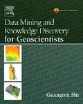 Data Mining and Knowledge Discovery for Geoscientists