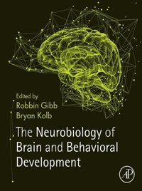 Neurobiology of Brain and Behavioral Development