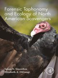 Forensic Taphonomy and Ecology of North American Scavengers