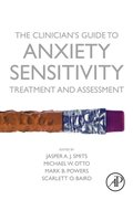 Clinician's Guide to Anxiety Sensitivity Treatment and Assessment
