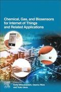 Chemical, Gas, and Biosensors for Internet of Things and Related Applications
