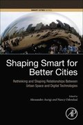 Shaping Smart for Better Cities