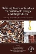 Refining Biomass Residues for Sustainable Energy and Bioproducts