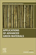 Applications of Advanced Green Materials