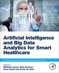 Artificial Intelligence and Big Data Analytics for Smart Healthcare