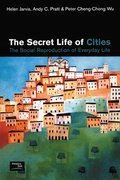 The Secret Life of Cities