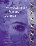 Practical Skills in Forensic Science