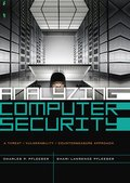 Analyzing Computer Security: A Threat / Vulnerability / Countmeasure Approach
