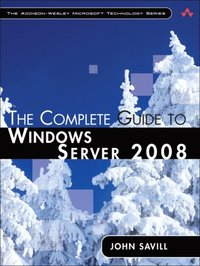 Complete Guide to Windows Server 2008