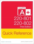 CompTIA A+ Quick Reference (220-801 and 220-802)