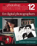 Photoshop Elements 12 Book for Digital Photographers
