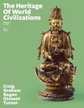 Heritage of World Civilizations, The,  Volume 1