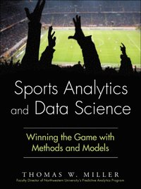 Sports Analytics and Data Science