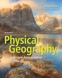 McKnight's Physical Geography: A Landscape Appreciation Plus Mastering Geography with Pearson Etext -- Access Card Package