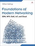 Foundations of Modern Networking