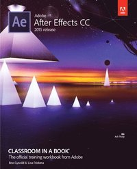 Adobe After Effects Cc Classroom In A Book 2017 Release Lisa