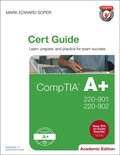 CompTIA A+ 220-901 and 220-902 Cert Guide, Academic Edition