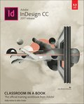Adobe InDesign CC Classroom in a Book (2017 release)