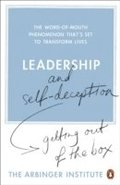 Leadership & Self Deception: Getting out of the Box