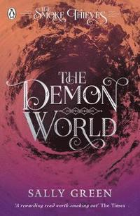 The Demon World (The Smoke Thieves Book 2)