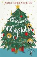 Christmas with the Chrystals &; Other Stories