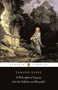 Philosophical Enquiry into the Sublime and Beautiful