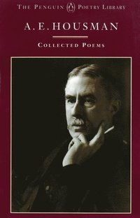 A.E. Housman: Collected Poems