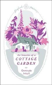 Beauties of a Cottage Garden