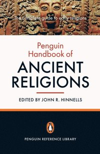 Penguin Handbook of Ancient Religions