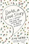 Data A Love Story How I Cracked Online