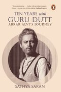 Ten Years with Guru Dutt