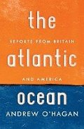 Atlantic Ocean: Reports from Britain and America