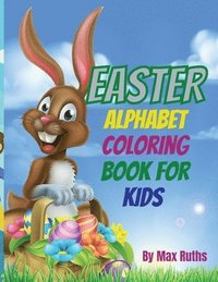 Easter Alphabet Coloring Book For Kids