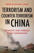 Terrorism and Counter-Terrorism in China