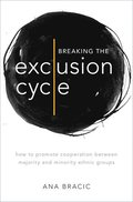 Breaking the Exclusion Cycle