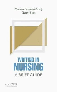 Writing in Nursing: A Brief Guide