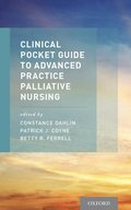 Clinical Pocket Guide to Advanced Practice Palliative Nursing