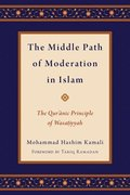 The Middle Path of Moderation in Islam
