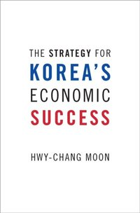 Strategy for Korea's Economic Success