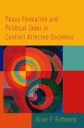 Peace Formation and Political Order in Conflict Affected Societies
